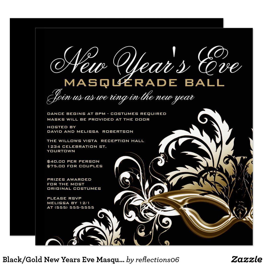 Black Gold New Years Eve Masquerade Ball Invitation Zazzle Com Masquerade Party Invitations New Years Eve Party New Years Eve