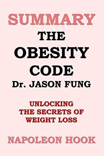 #Book #Code #Fitness #Fung #Health #Jason #Loss #obesity #secrets #Summaries #Summary #unlocking #we...