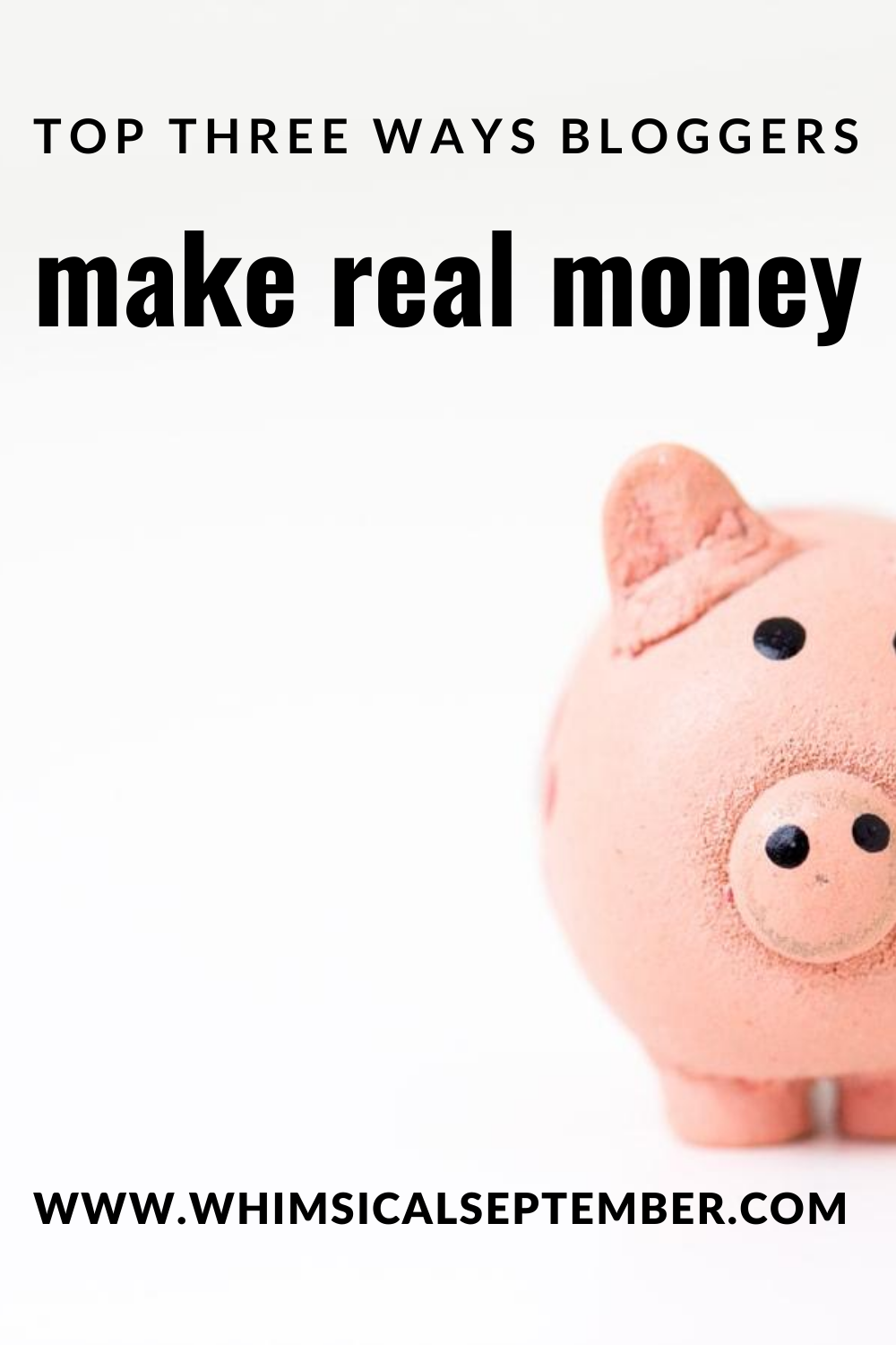 This article shares how to make real money from your website. No selling courses or physical products. No monetizing social media. This article tells exactly how bloggers make legetimate money from their websites. Read more on whimsicalsepember.com