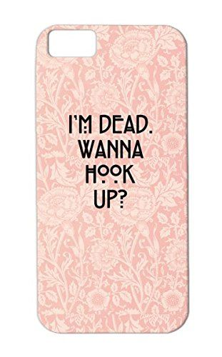 Iphone Case Im Wanna Dead Up Hook
