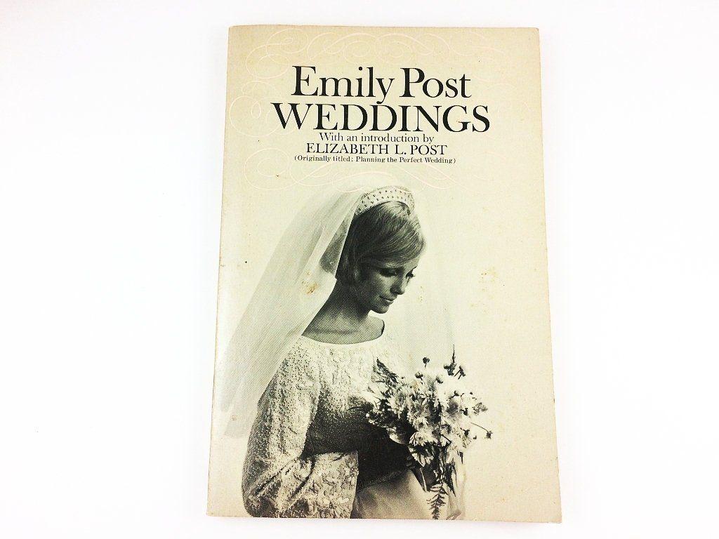 Emily Post Wedding Etiquette.Emily Post Wedding Etiquette Book 1963 In 2019 Wedding A La