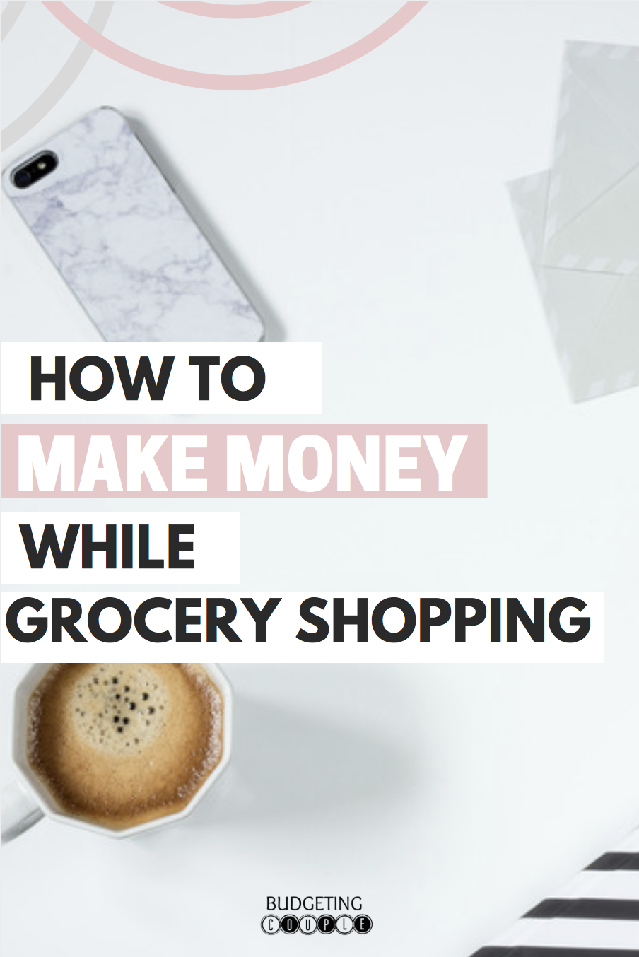 How to Save Money and Get Cash Back at the Grocery Store