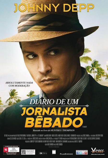 """Com Johnny Depp """"Diário de um Jornalista Bêbado"""" Estreia nesta sexta (20)"""