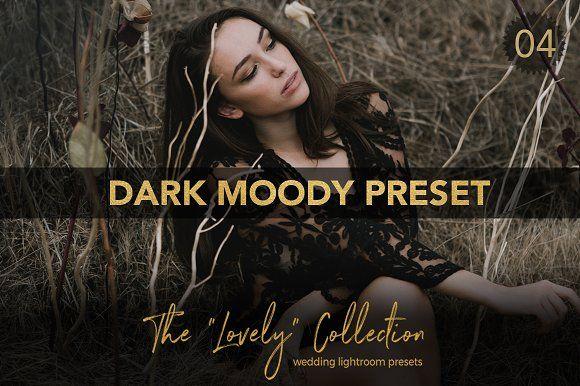 Dark moody presets