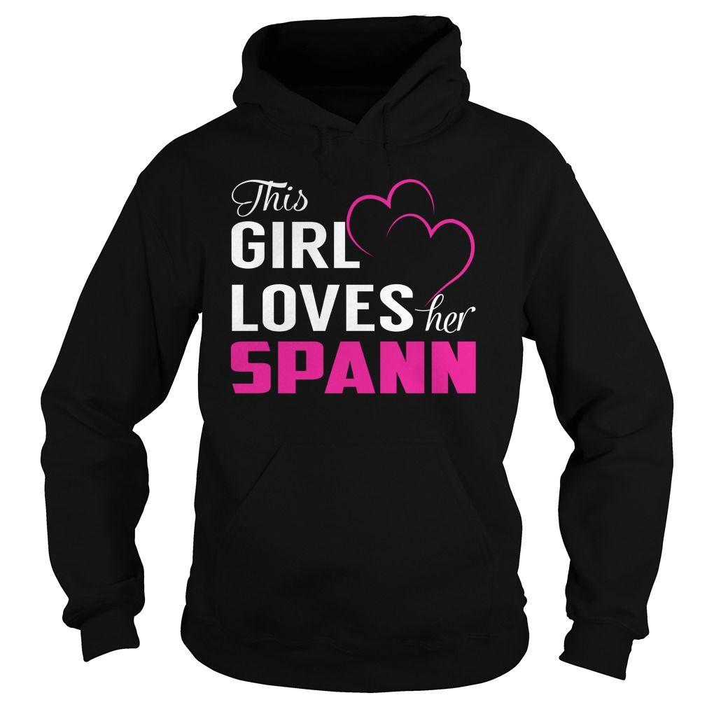 This Girl Loves Her SPANN Name Shirts #Spann