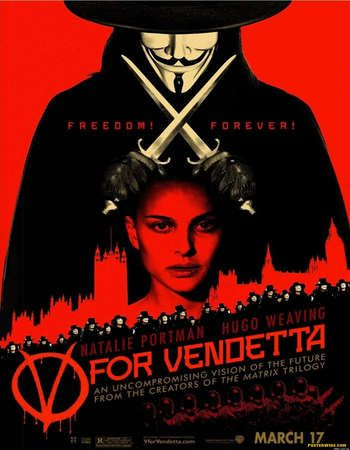 Poster Of V for Vendetta 2005 Dual Audio 720p BRRip [Hindi - English] Free Download Watch Online Worldfree4u
