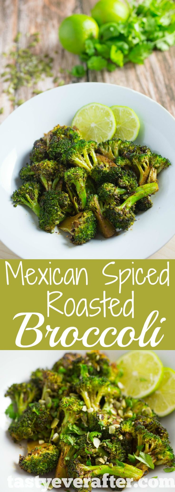 Mexican Roasted Broccoli Recipe Tasty Ever After Recipes