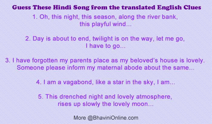 Guess These Hindi Song From The Translated English Clues