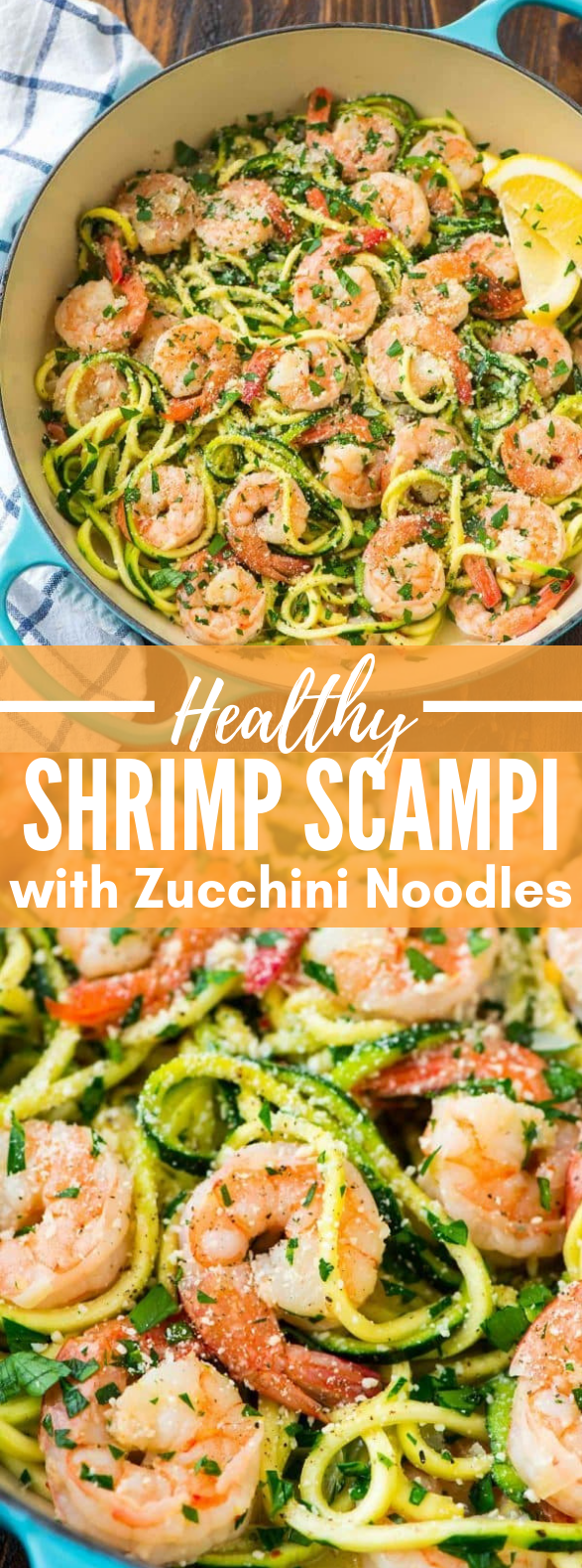 Healthy Shrimp Scampi with Zucchini Noodles #healthydiet #lowcarb #shrimpscampi