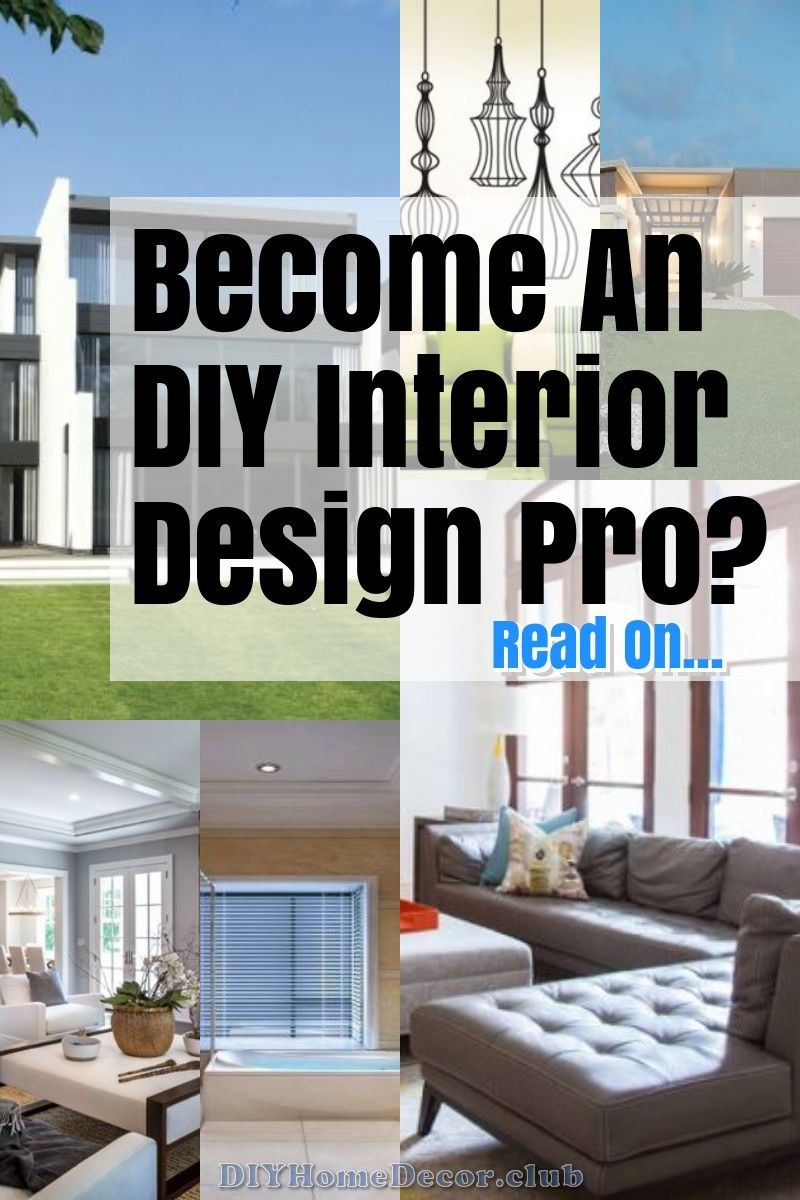 Home Diy Interior Design The Right Way Interior Design Diy Home