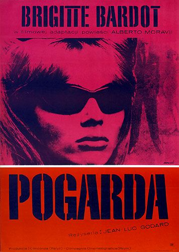 "Author : Janusz Rapnicki  Poster : ""POGARDA"", 1966  A1 vertical = 23"" x 33"" (58.5 x 84 cm), color offset  Circulation : 4200  Recent gallery prices : $ 850 - 1000, rare  Film : ""Le Mepris"" /'Contempt;/, France / Italy (Concordia - Compagnia Cinematografica), 1963  Directed by Jean-Luc Godard  Starring : Brigitte Bardot, Jack Palance, Michel Piccoli, Fritz Lang"