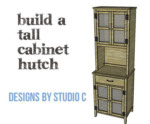 Diy Plans To Build A Tall Cabinet Hutch Copy