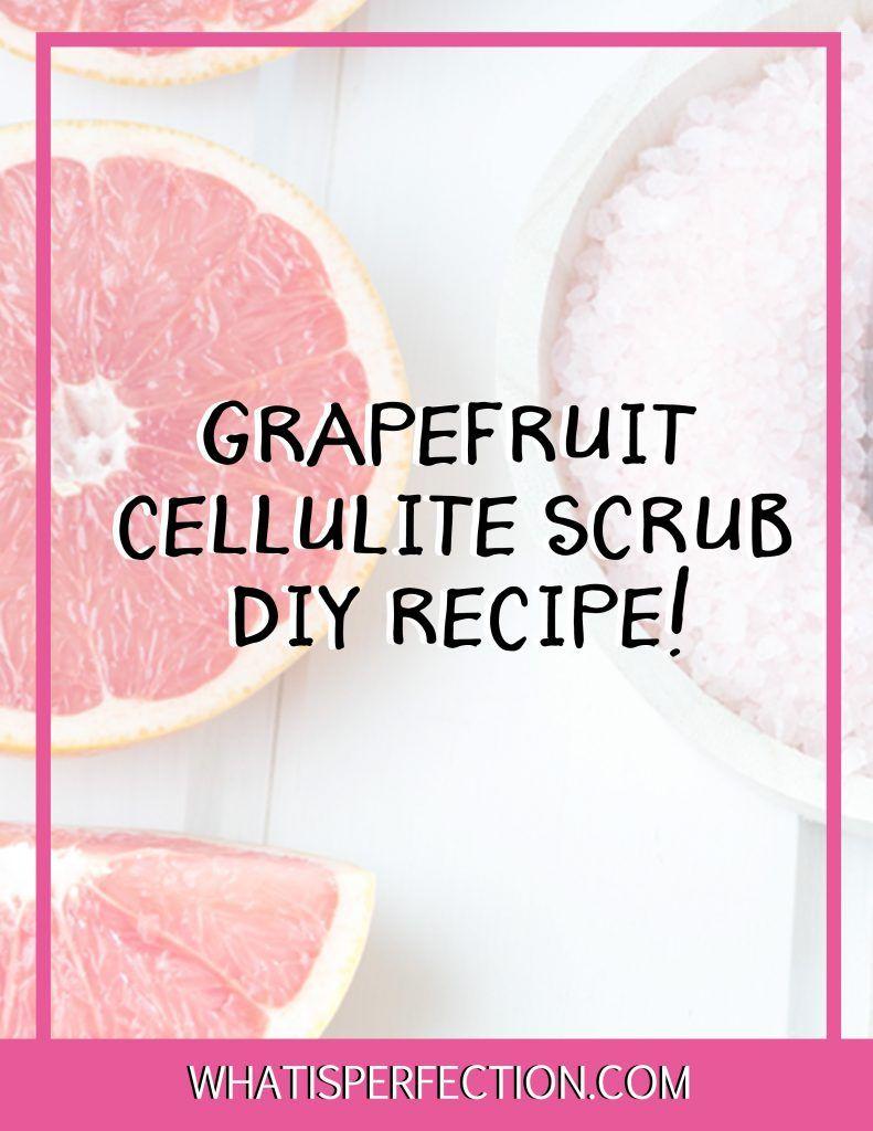 Easy DIY Grapefruit Cellulite Scrub forecast