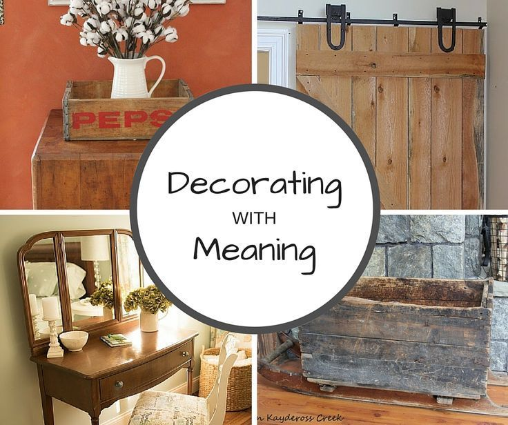 Decorating Your Home By Surrounding Yourself With Heirloom