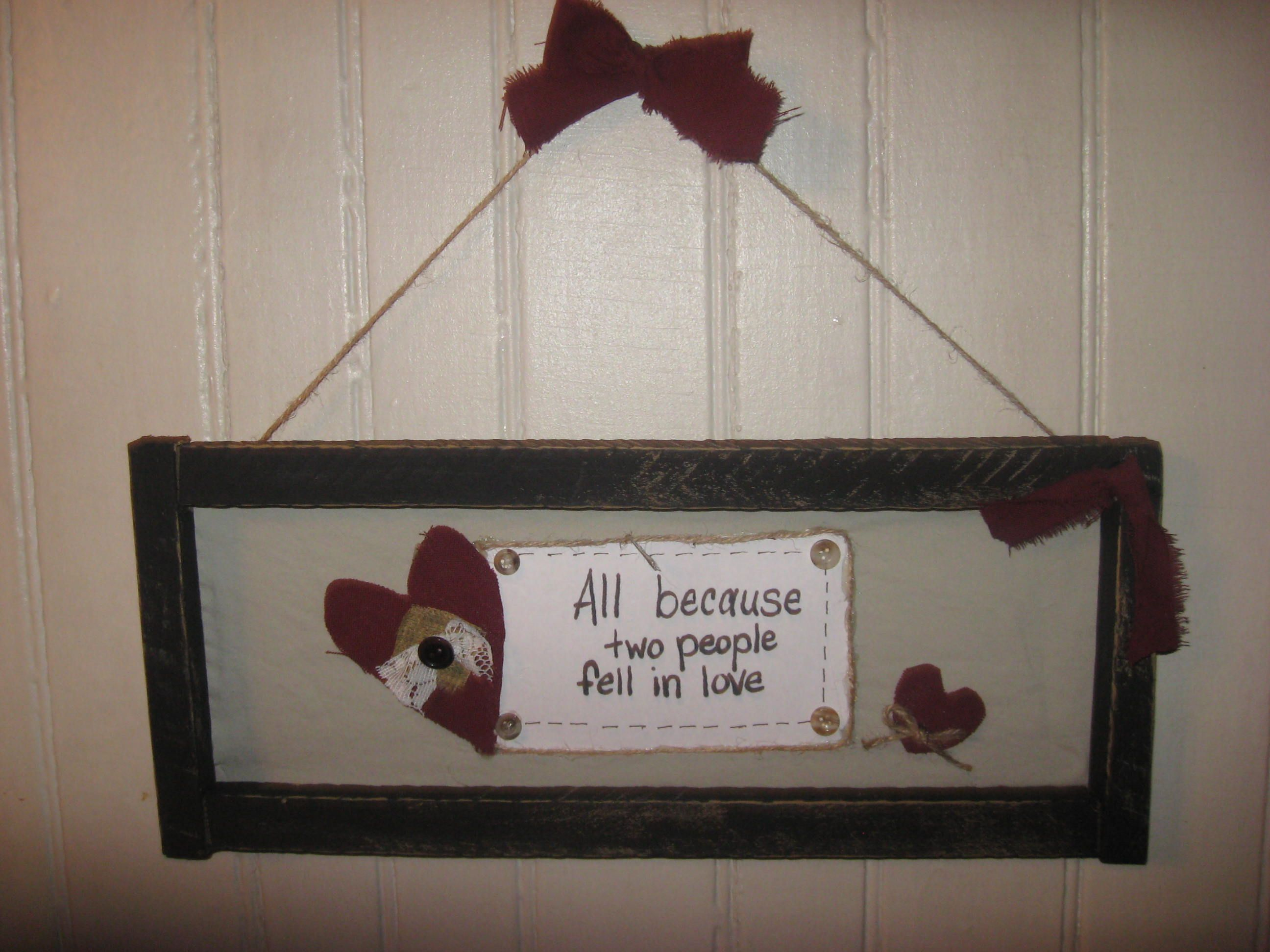 Primitive tobacco stick frame...all because two people fell in love ...