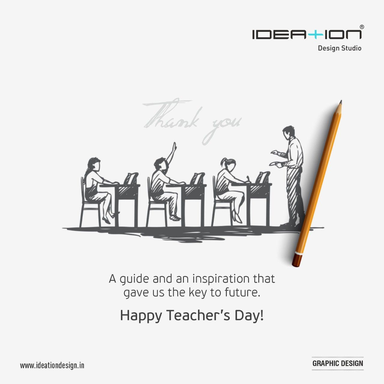 Happy Teachers Day A Guide And Inspiration That Give Us The Key To Future In 2020 Happy Teachers Day Teachers Day Teacher