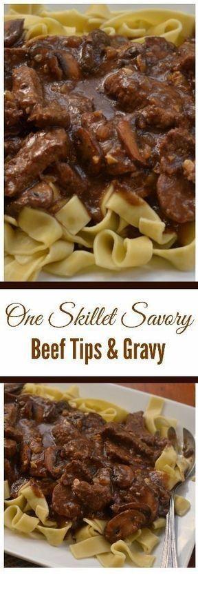One Skillet Savory Beef Tips And Gravy | Grilled Steak Recipes  #grilledsteakmarinades