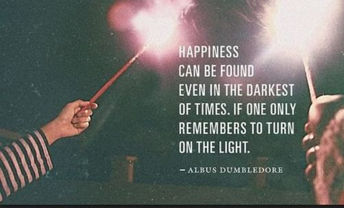 harry potter, dumbledore's quote, happiness in the darkest