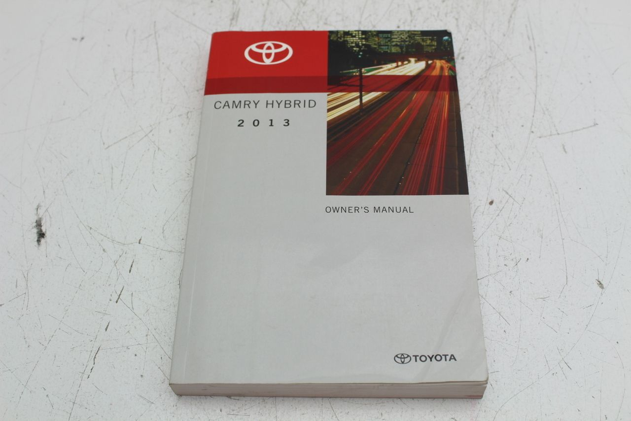 13 Toyota Camry Hybrid Vehicle Owners Manual Handbook Guide