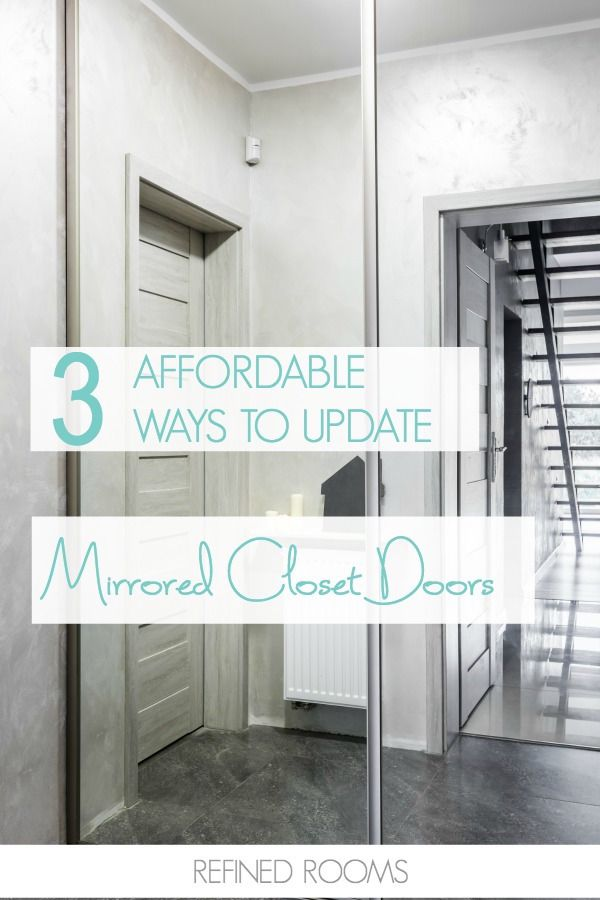Affordable Solutions For Updating Mirrored Closet Doors In Your Home Mirror Closet Doors Sliding Mirror Closet Doors Closet Door Makeover