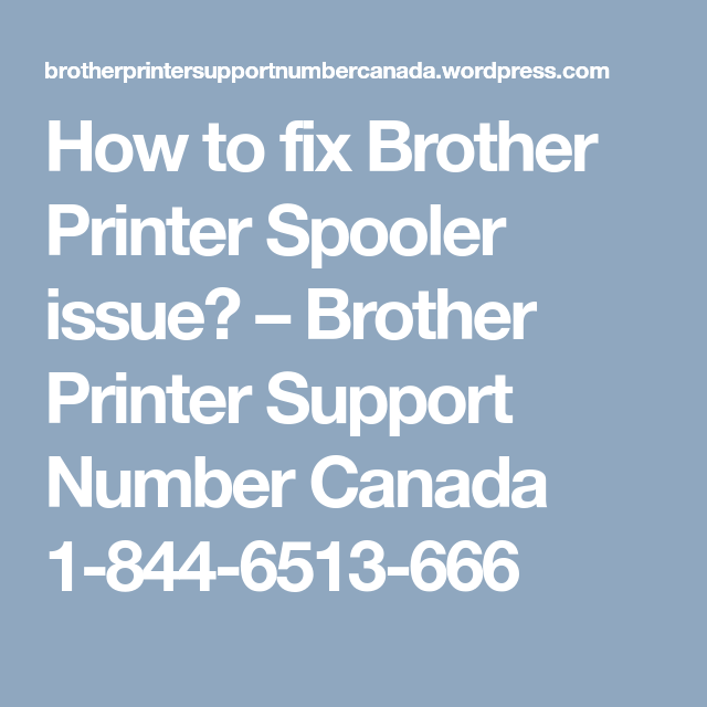 How To Fix Brother Printer Spooler Issue Brother Printers