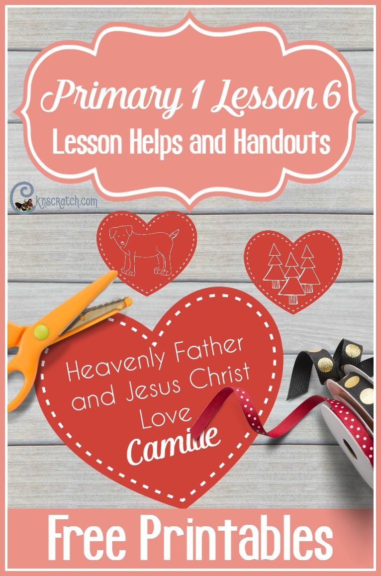 Lesson 6: Heavenly Father and Jesus Love Me | church activity days ...