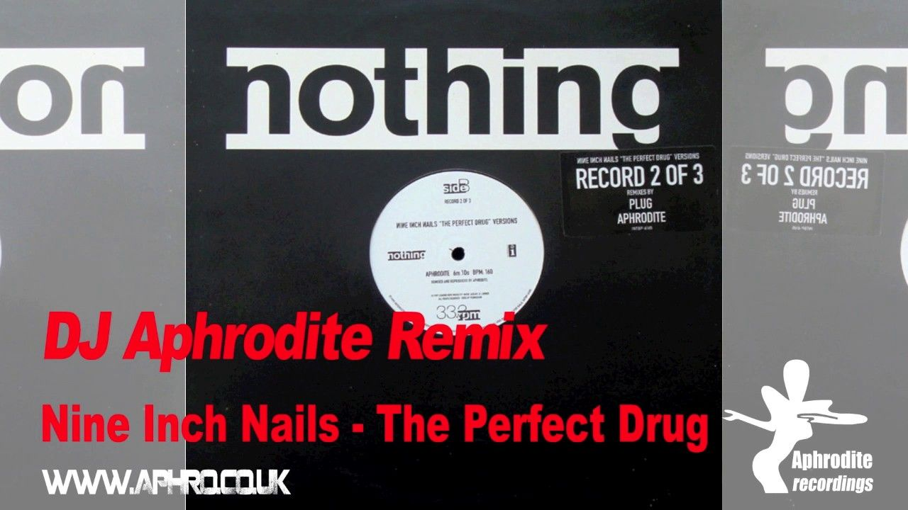 Aphrodite Remix - Nine Inch Nails - The Perfect Drug https://www ...