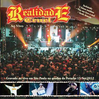 DVD REALIDADE 2012 CRUEL DO BAIXAR
