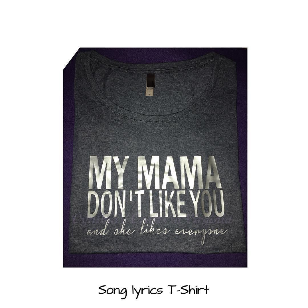 My Mama don't like you T-shirt #justinbieber #mymamadontlikeyou #mymamadontlikeyouandshelikeseveryone  #tshirts #personalizedtshirt #custommade #customemadetshirt #vinyl #cute #justinbieberfans #justinbieberfan #love #nextlevel #silver #cynthiascraftsinvirginia @justinbieber