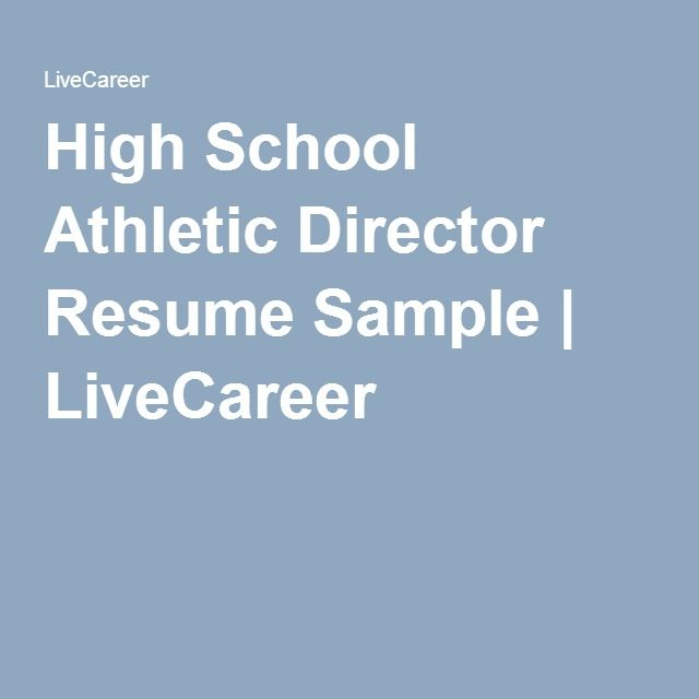 High School Athletic Director Resume Sample LiveCareer - director resume