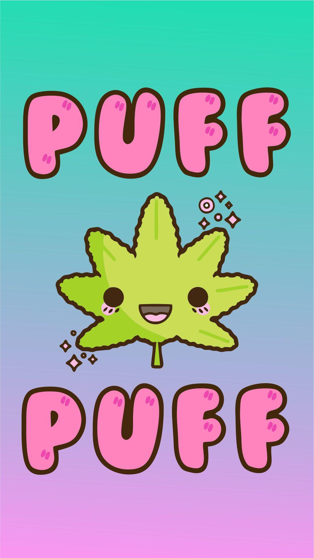 Puff Puff Marijuana Kawaii Loves♥ Pinterest