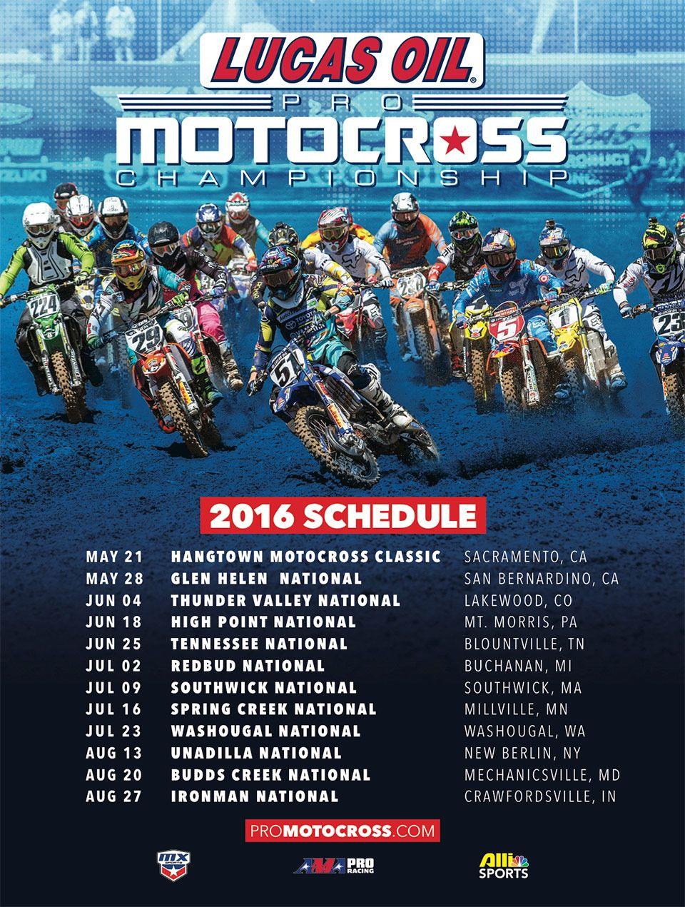 2016 Lucas OIl Pro Motocross Championship schedule