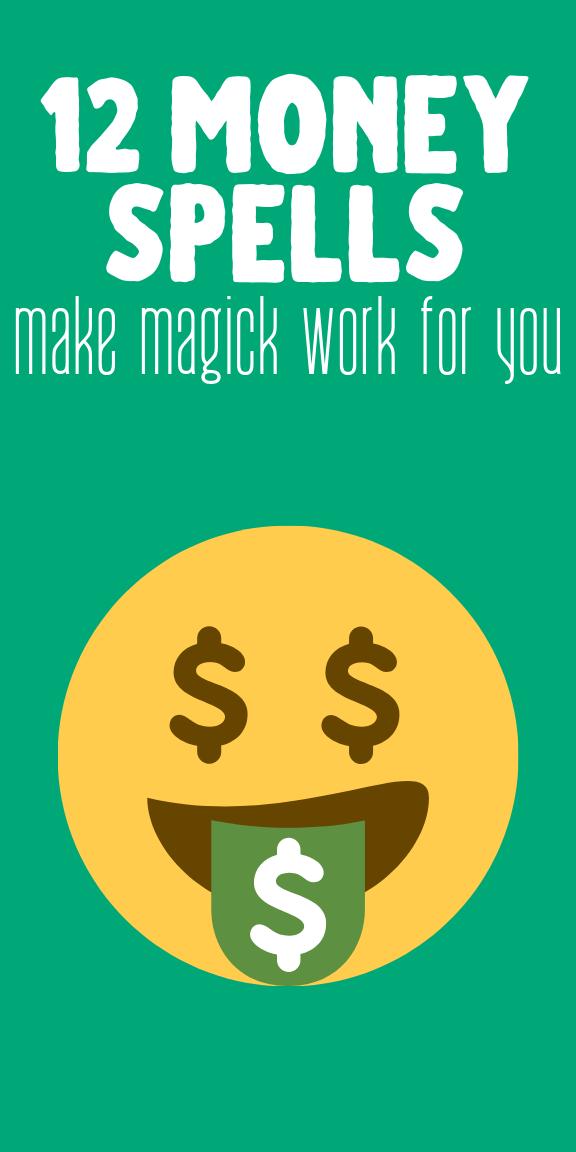 12 Money Spells That Work: Attract Wealth With Witchcraft