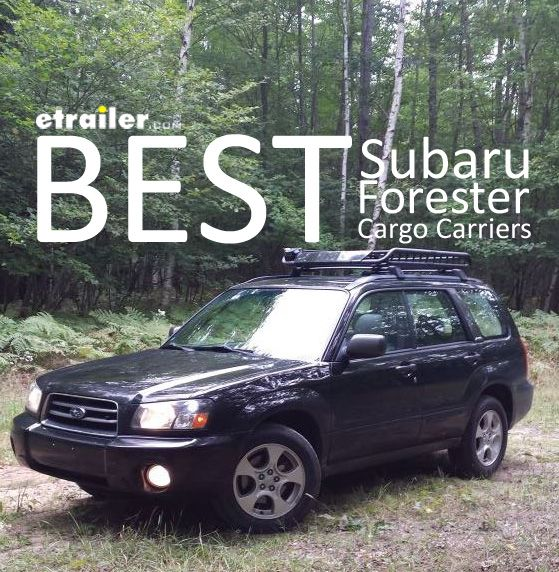 Here Is The Complete List Of The Best Cargo Carriers For Your Subaru Forester Find The Right Roof Mounted Cargo Basket Cargo Carriers Subaru Forester Subaru