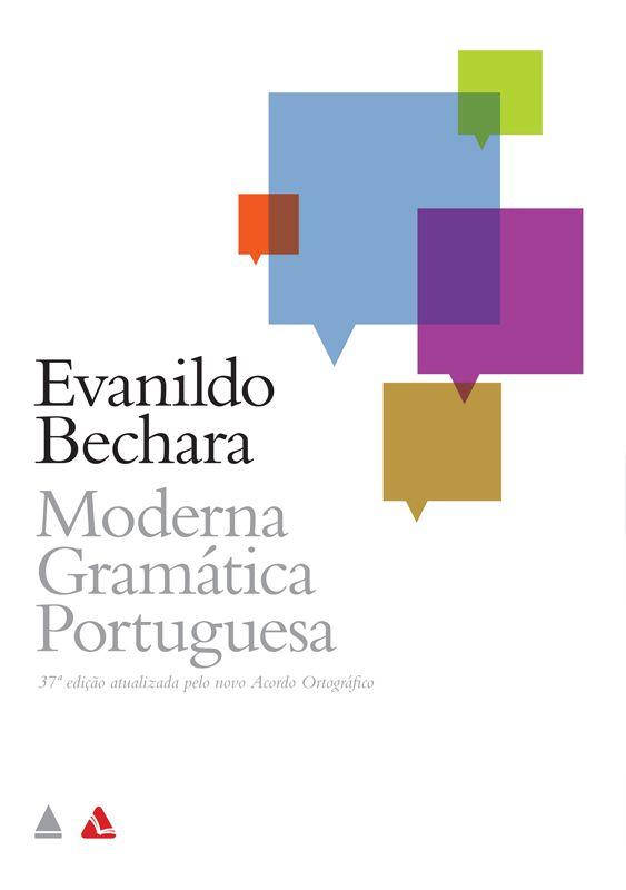 Moderna Gramatica Portuguesa Evanildo Bechara Gramatica