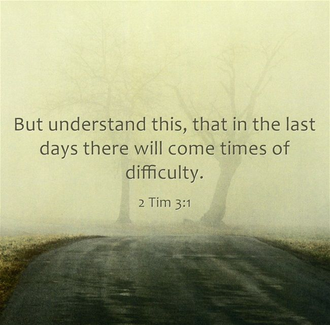 Top 7 Bible Verses About End Times Or The Last Days Biblical