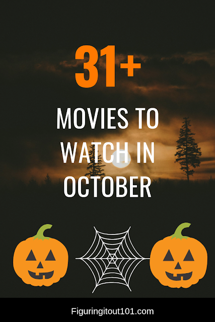 31+ Movies You Should Watch in October Halloween movies