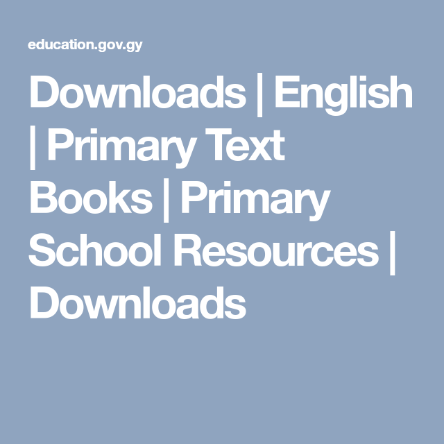 Downloads English Primary Text Books Primary School Resources Downloads Primary Text School Resources Primary School