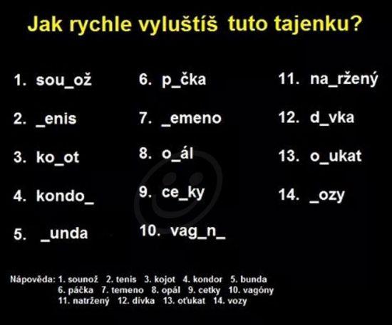 Jak rychle vyluštíš tuto tajenku?   torpeda.cz - vtipné obrázky, vtipy a videa