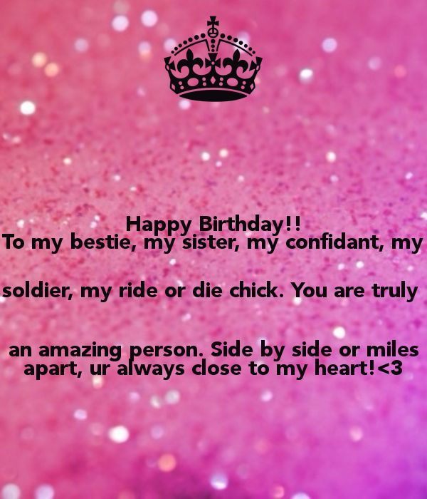 Birthday Quotes Happy Birthday To My Bestie My Sister My Confidant