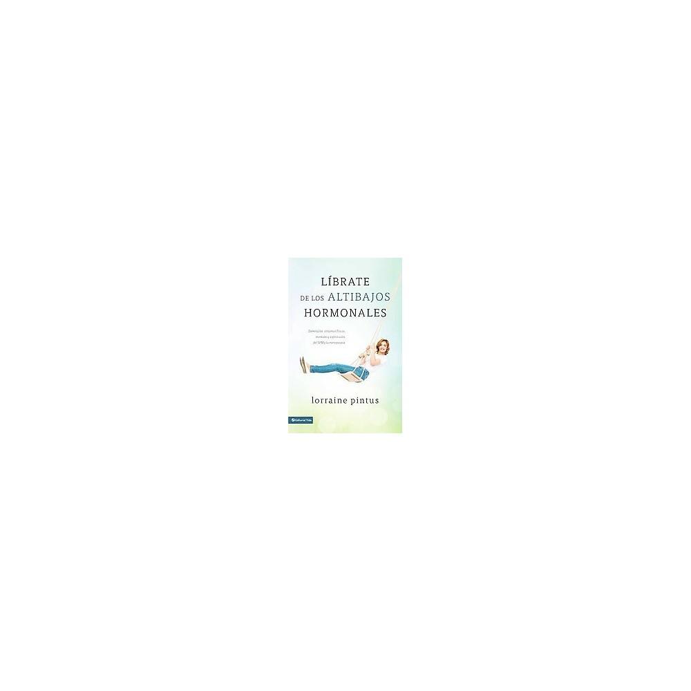 Librate de los altibajos hormonales / Jump Off the Hormone Swing (Translation) (Paperback)