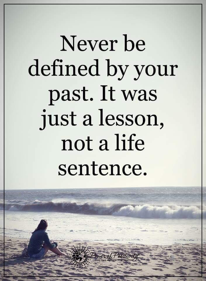 Never be defined by your past. It was just a lesson, not a life sentence. #powerofpositivity #positivewords #positivethinking #inspirationalquote #motivationalquotes #quotes