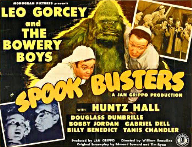 """Spook Busters"" (1946) - Starring: The Bowery Boys (aka The East Side Kids) -  Leo Gorcey, Huntz Hall & Bobby Jordan."