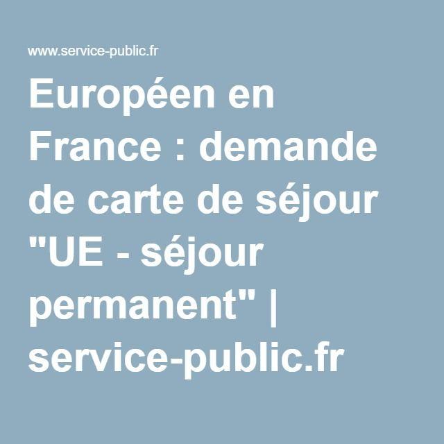 carte de séjour ue - séjour permanent Titre de séjour d'un étudiant citoyen UE/EEE/Suisse (avec images
