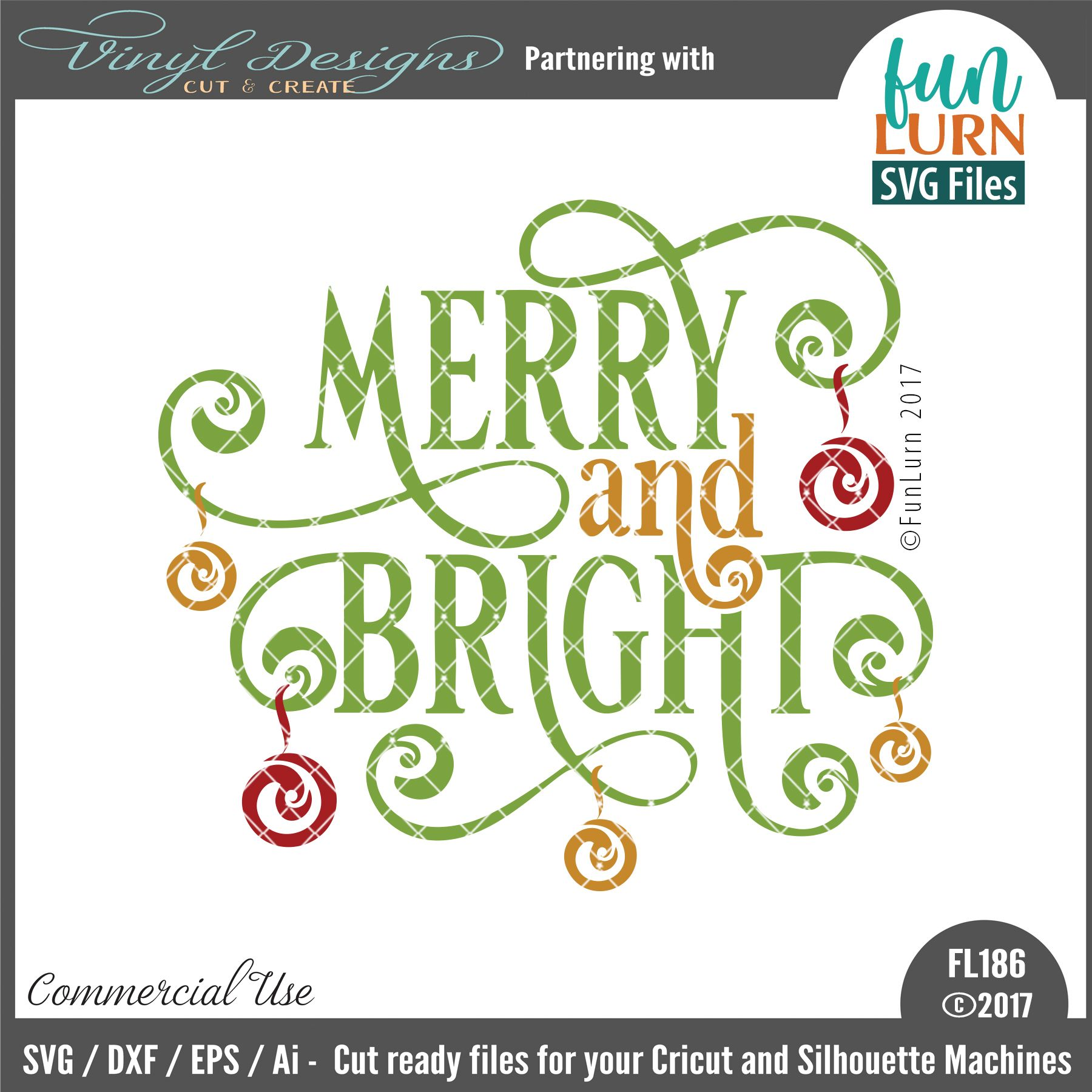 FL186 Merry and Bright. Sold By FunLurn SVG FilesSmall