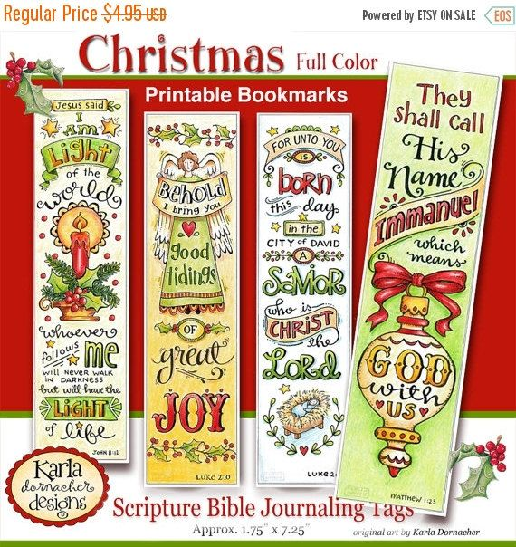 *Please READ DESCRIPTION CAREFULLY * This is a DIGITAL DOWNLOAD * Nothing will be shipped FULL COLOR VERSION Christmas Bible Bookmark Collection.  These four (4) original Bible Verse Bookmarks are ready for you to print and use however you like... in your Bible Journaling or give them as gifts, use as tags for your Christmas packages, share with your friends or drop some off at your favorite nursing home, homeless shelter or outreach ministry.  Included are: Matthew 1:23, John 8:12, Luke…