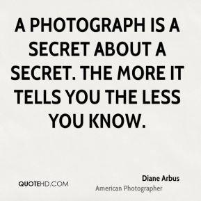 Diane Arbus Photography Quotes Diane Arbus Quotes About Photography Diane