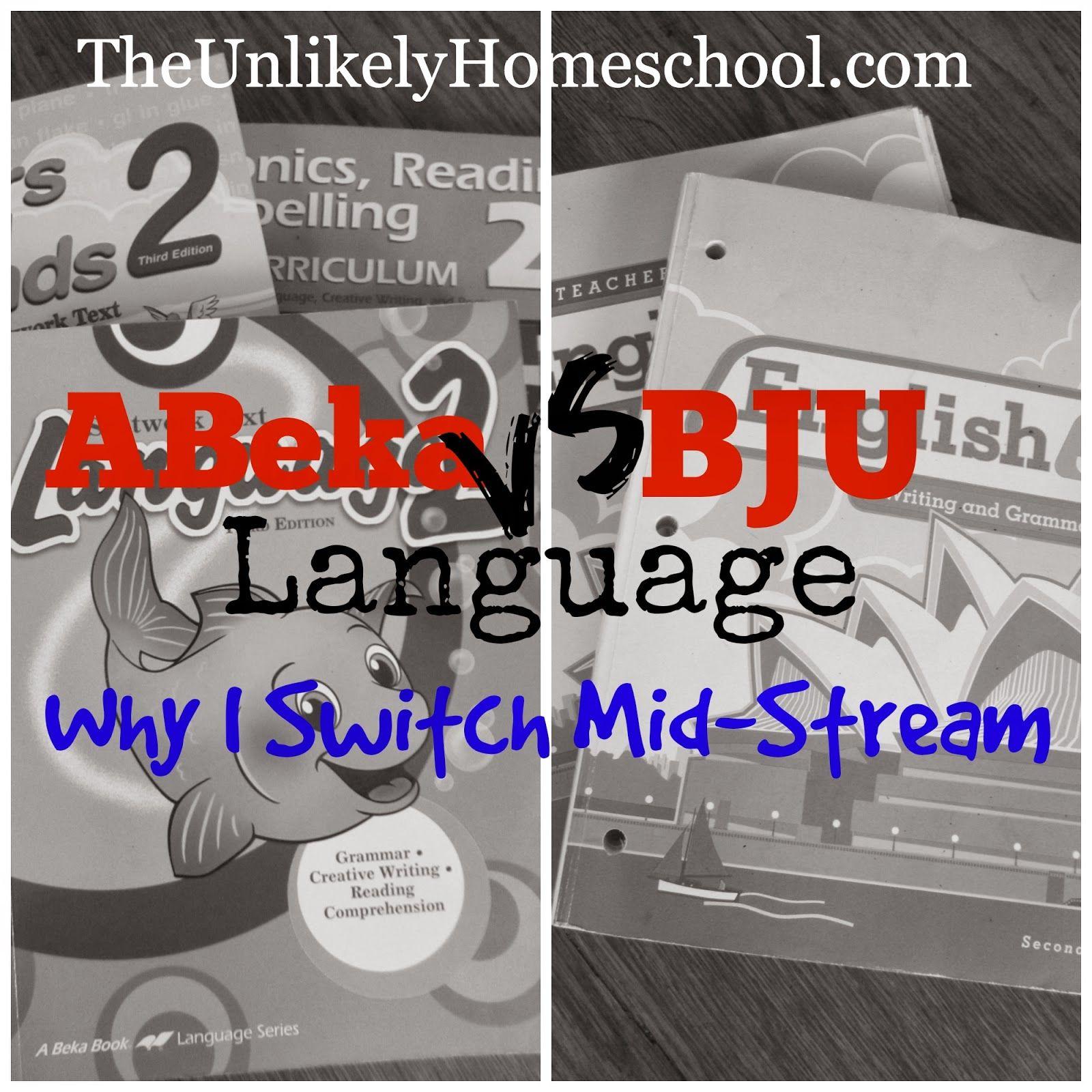 Abeka Vs Bju Language Why I Switch Mid Stream The Unlikely Homeschool