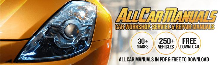 Download Free Pdf Car Workshop Manuals From Allcarmanuals Com We Have Over 200 Factory Service Manuals Available For Al Car Workshop Manual Car Repair Manuals
