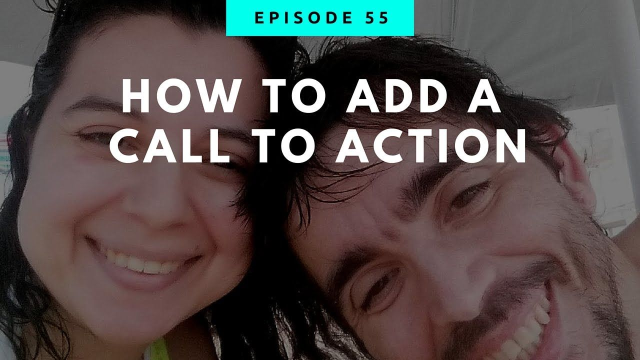 How To Add A Call To Action
